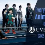 Every Anime Song by UVERworld (2005-2018)